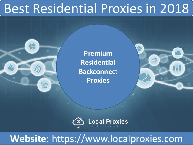 Best Residential Proxies in 2018 | Local Proxies