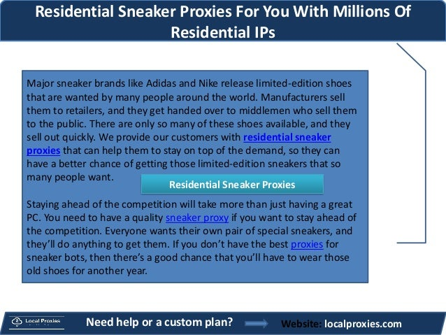 Residential Sneaker Proxies | Local Proxies