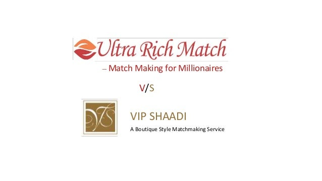 Vip Matchmaking
