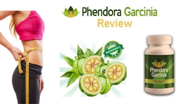 Phendora Garcinia Reviews The Best Way Loss Weight Products