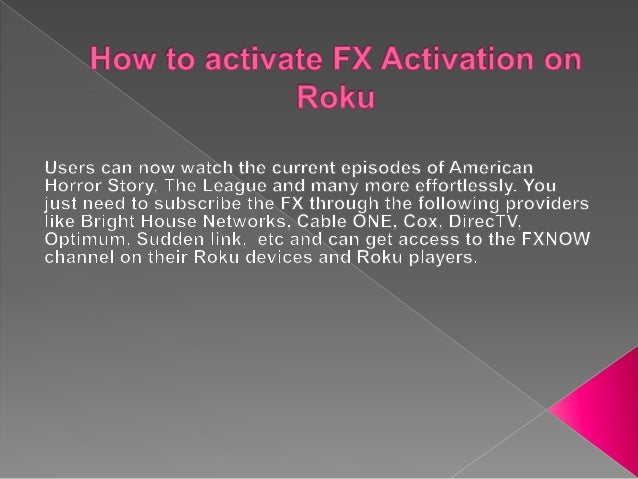 How to activate FX network on Roku streaming device