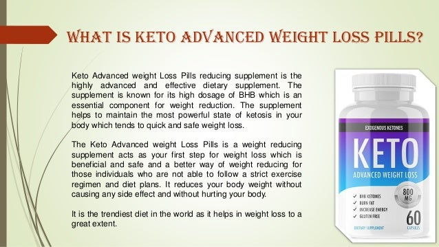 Keto Advanced weight Loss Pills reducing supplement is the highly advanced and effective dietary supplement. The supplemen...