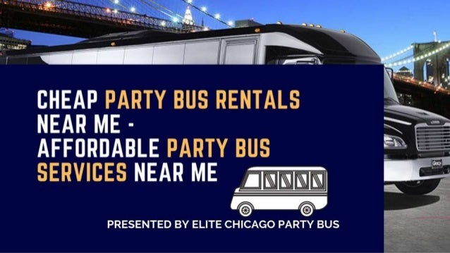 Cheap Party Bus Rentals Near Me - Affordable Party Bus Services Near