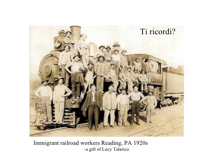 Ti ricordi? Immigrant railroad workers Reading, PA 1920s   -a gift of Lucy Talarico