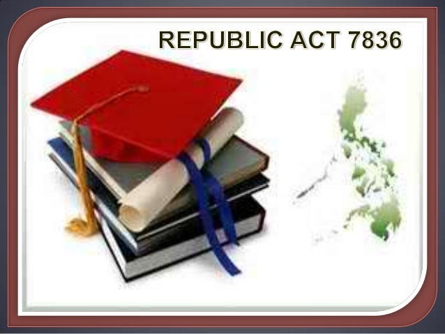 Philippine Professionalization Act of 1994  This was signed on December 16, 1994