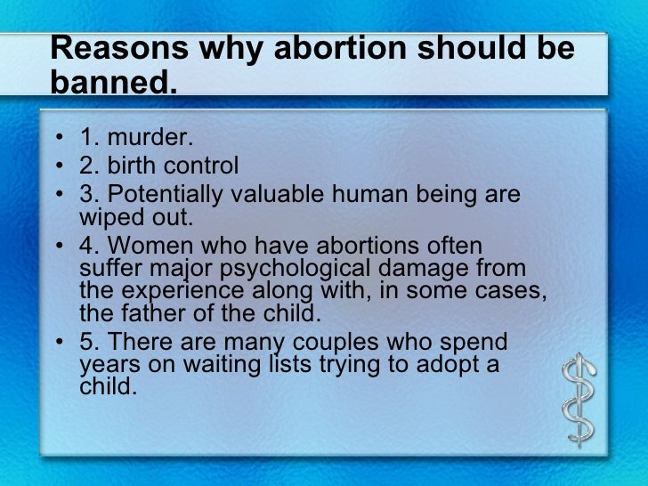 an opinion that abortion should be illegal Results of recent surveys conducted by gallup and other opinion abortion should always be illegal and 38% say most abortions should.