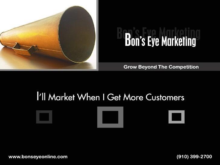 BNI:   G rowing  Business With  B on'  E ye  Marketing