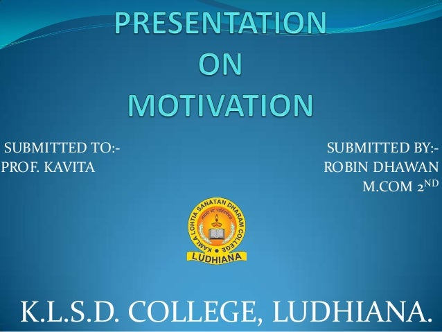 SUBMITTED TO:PROF. KAVITA  SUBMITTED BY:ROBIN DHAWAN M.COM 2ND  K.L.S.D. COLLEGE, LUDHIANA.