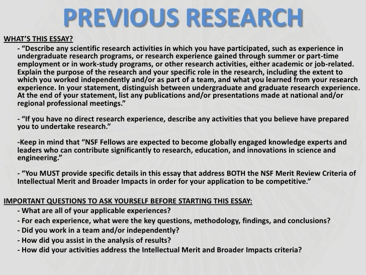 nsf grfp previous research experience essay The purpose of the nsf graduate research •description of previous research experience spend time to thoroughly research your topic 4 integrate essays to.