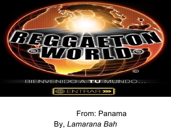 From: Panama  By,  Lamarana Bah