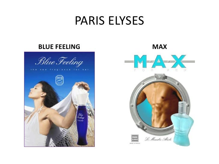 PARIS ELYSES<br />BLUE FEELING<br />MAX<br />
