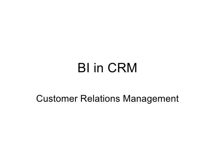 BI in CRM Customer Relations Management