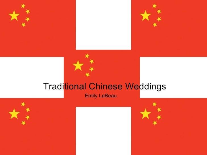 Traditional Chinese Weddings Emily LeBeau