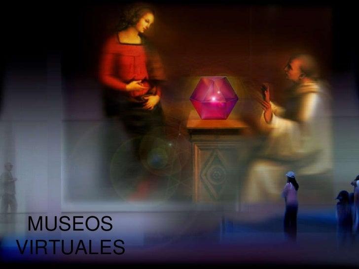 MUSEOSVIRTUALES
