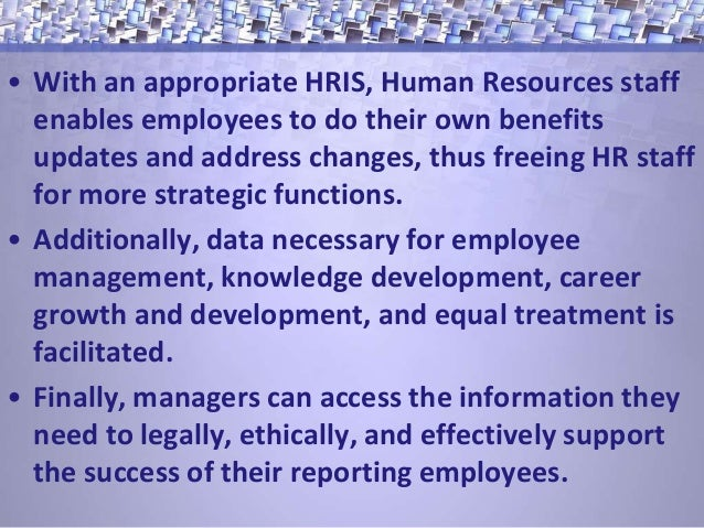 the success of human resource information To address these issues, chag used the human resources management   such topics as workforce planning, hr information management, and training.