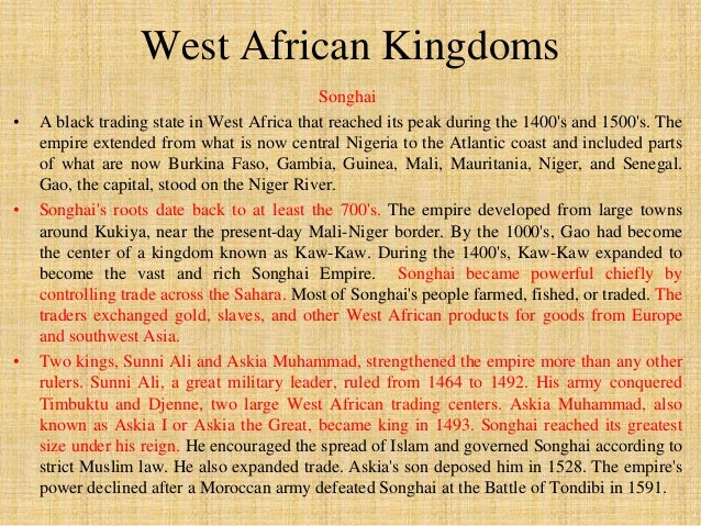 Songhai remained a rich and  strong kingdom under  Muhammad Ture's rule. It  had a complex government  centered in the cit...