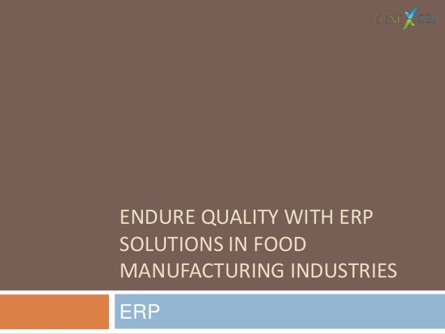 Why to Endure Quality with ERP Solutions in Food