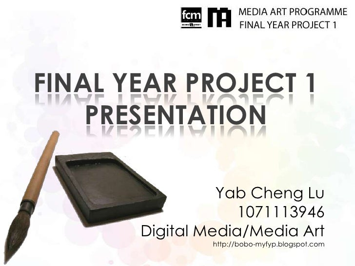 Final Year Project 1 Presentation – Project Presentation