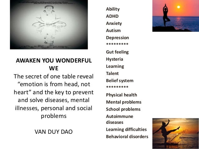 """AWAKEN YOU WONDERFUL WE The secret of one table reveal """"emotion is from head, not heart"""" and the key to prevent and solve ..."""