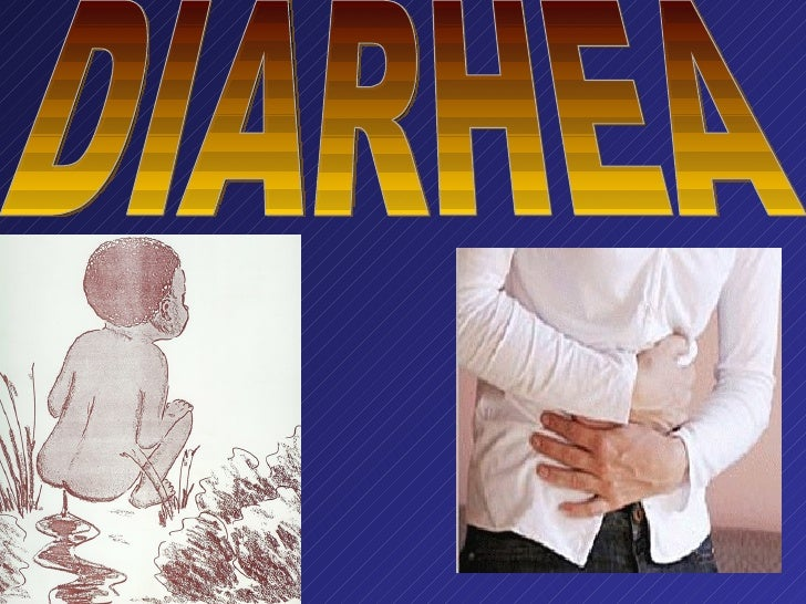 DIARHEA