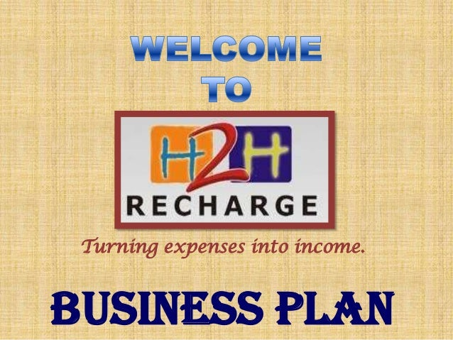 Turning expenses into income.  BUSINESS PLAN