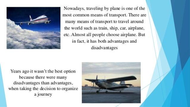 advantages and disadvantages of flights