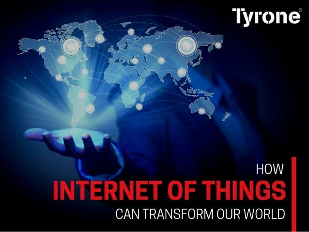 How Internet Of Things Can Transforms Our World