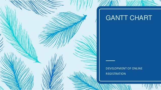 Presentation Of Gantt Chart System Analysis And Design