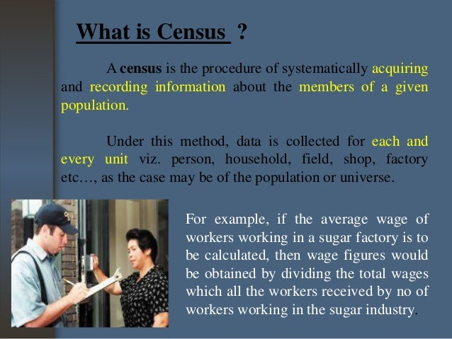 Difference between census and sampling.