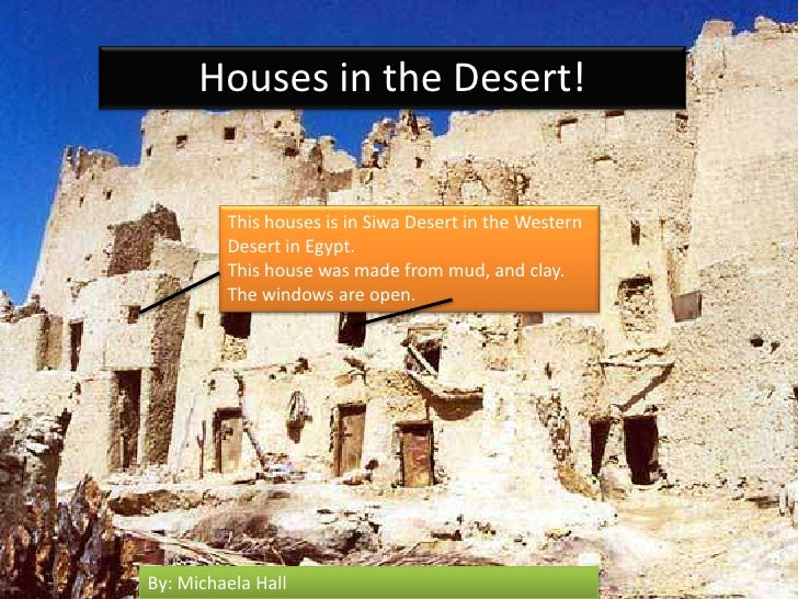 Houses in the Desert! <br />This houses is in Siwa Desert in the Western Desert in Egypt. <br />This house was made from m...