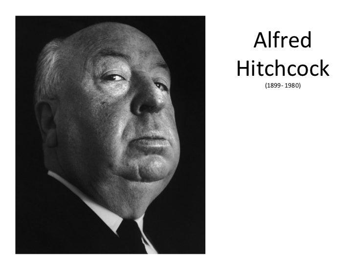 AlfredHitchcock  (1899- 1980)