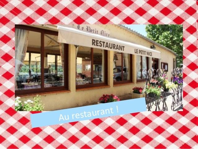 Au restaurant !