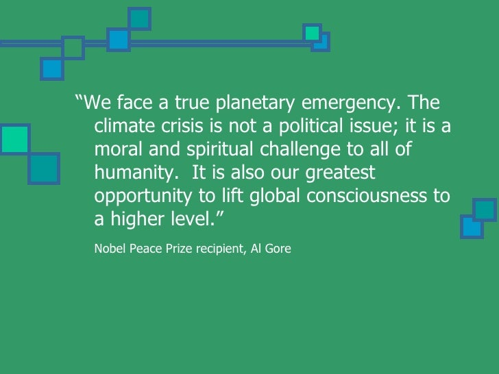 """""""We face a true planetary emergency. The   climate crisis is not a political issue; it is a   moral and spiritual challeng..."""