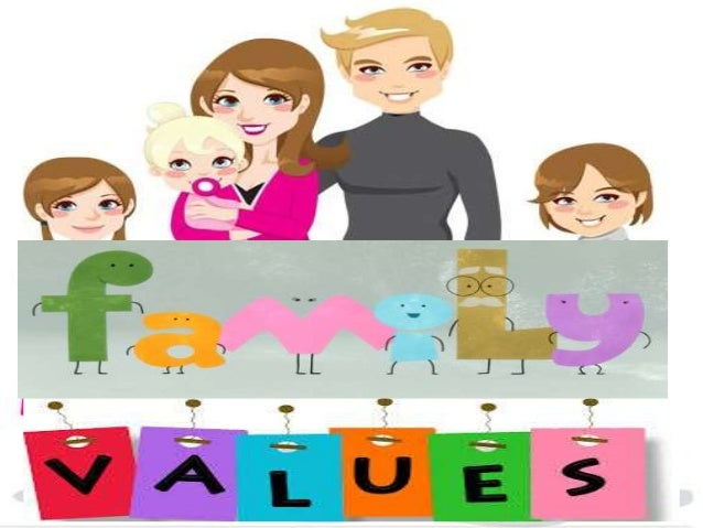 """What is """"value""""? What is """"family""""? Family Values"""