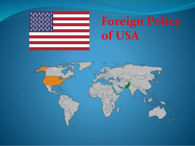 USA Foreign Policy Analysis - Map us foreign policy
