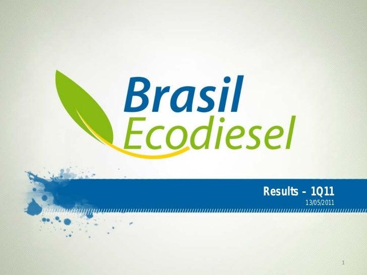 Results – 1Q11        13/05/2011                     1