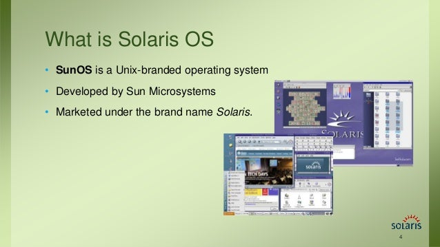 an overview of the suns unix operating system Overview management hewlett-packard's proprietary implementation of the unix operating system the sun company's unix variant operating system.
