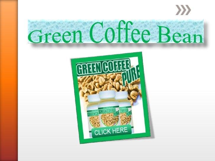 Have youever tastedor everseen greencoffee?