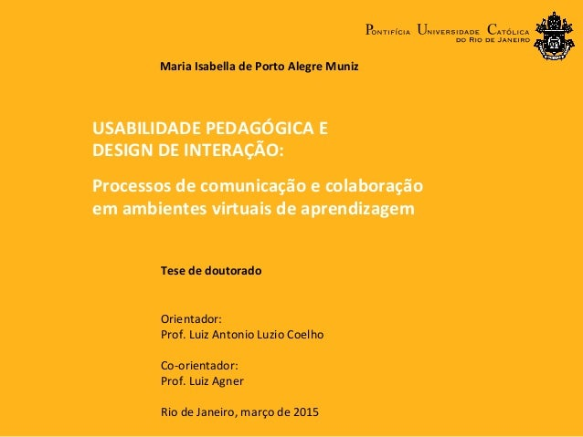 Tese  de  doutorado      Orientador:     Prof.  Luiz  Antonio  Luzio  Coelho   Co-‐orientador:  ...