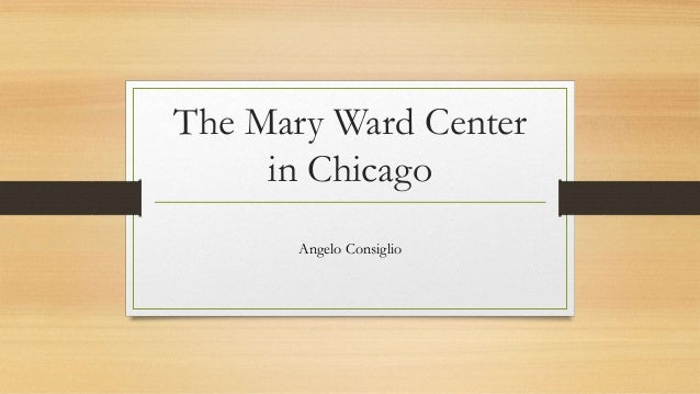 The Mary Ward Center in Chicago Angelo Consiglio