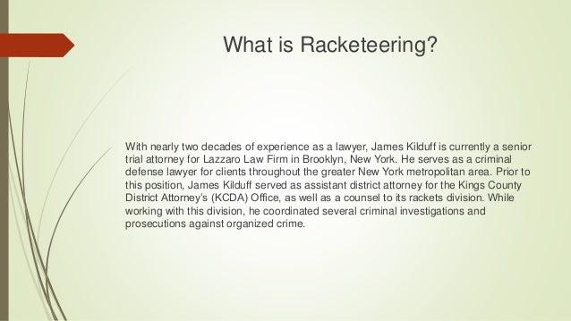 What is Racketeering? Slide 2