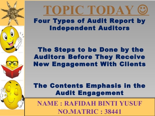 TOPIC TODAY   Four Types of Audit Report by  Four Types of Audit Report by  Independent Auditors  Independent Auditors  T...