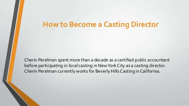 how to become a casting director