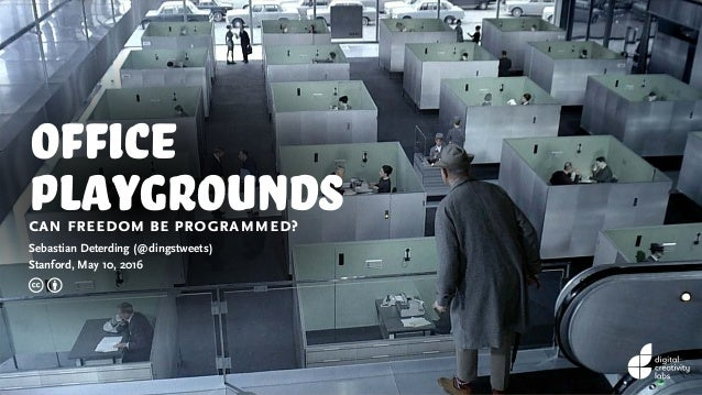Office Playgrounds Can Freedom Be Programmed