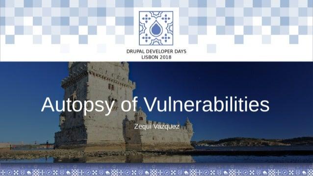 Our sponsors Zequi V´azquez @RabbitLair Autopsy of Vulnerabilities