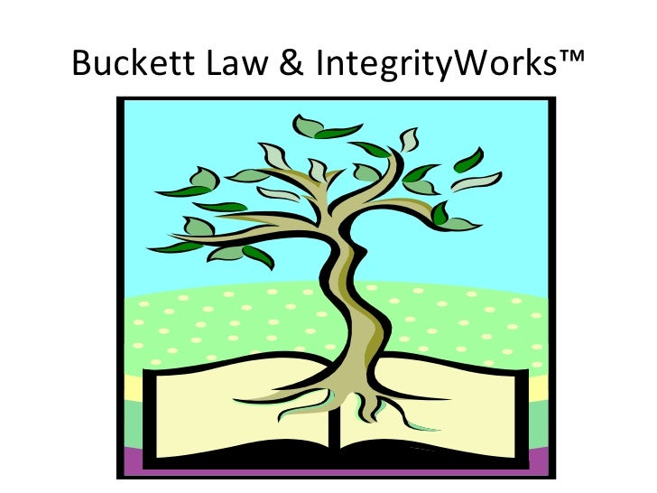 Buckett Law & IntegrityWorks™