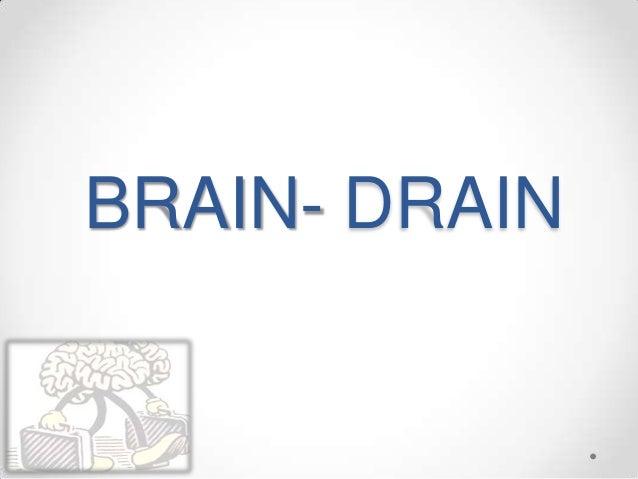 BRAIN- DRAIN