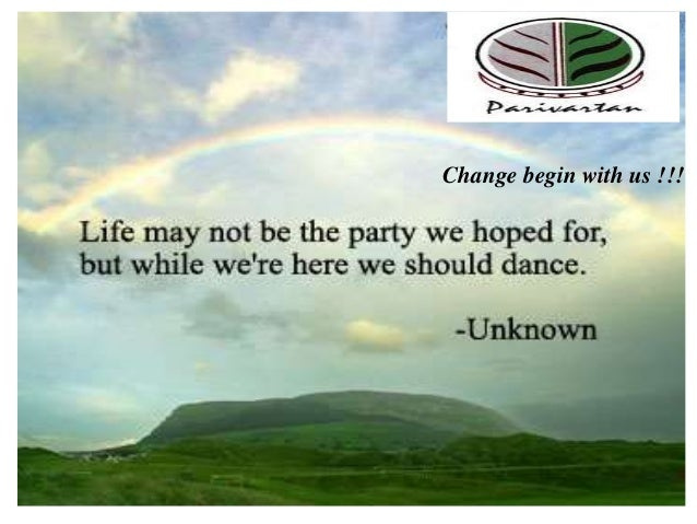 Change begin with us !!!