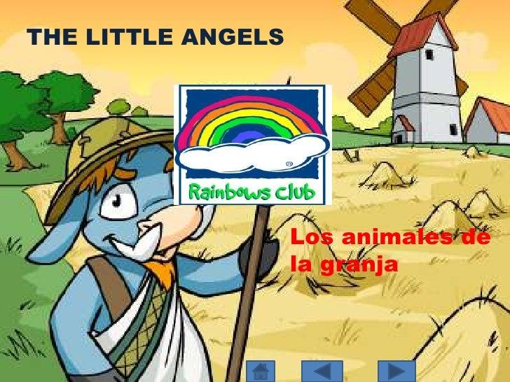 THE LITTLE ANGELS<br />Los animales de la granja<br />
