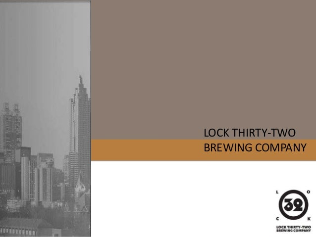 LOCK THIRTY-TWO BREWING COMPANY